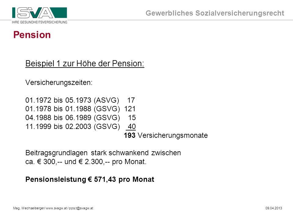 Pension Beispiel 1 zur Höhe der Pension: Versicherungszeiten:
