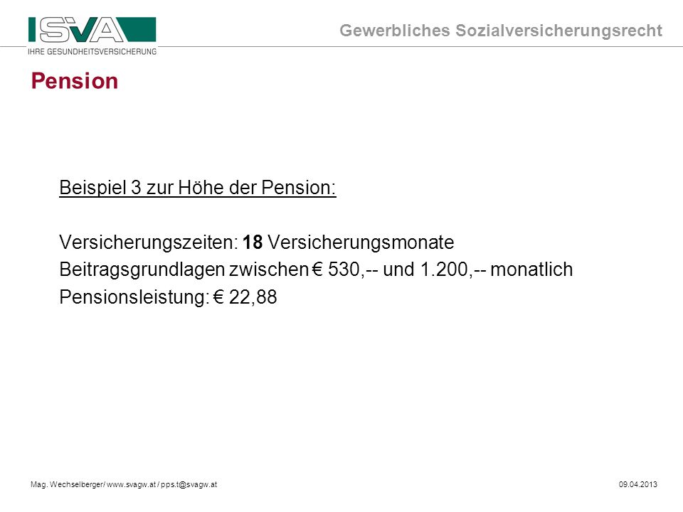 Pension Beispiel 3 zur Höhe der Pension: