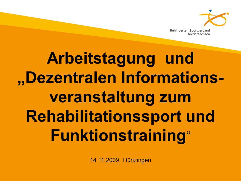 """Arbeitstagung und """"Dezentralen Informations- veranstaltung zum Rehabilitationssport und Funktionstraining"""