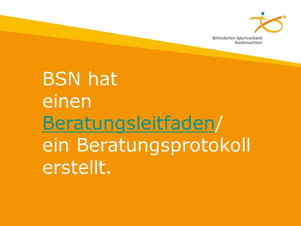 BSN hat einen Beratungsleitfaden/ ein Beratungsprotokoll erstellt.