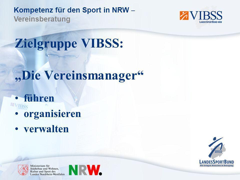 "Zielgruppe VIBSS: ""Die Vereinsmanager"