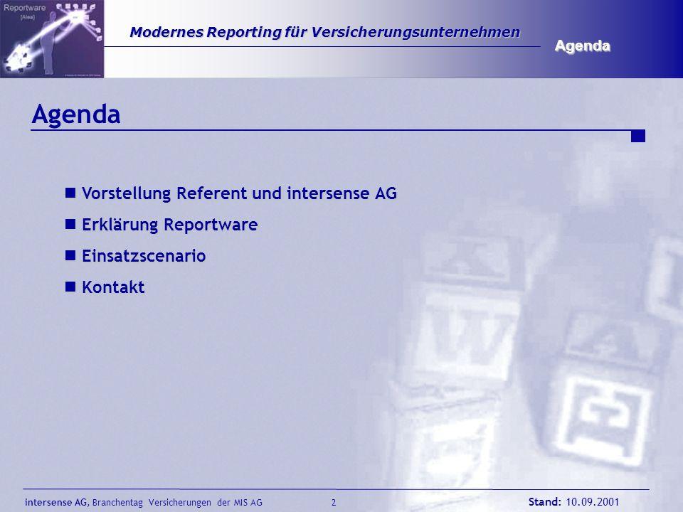 Agenda Vorstellung Referent und intersense AG Erklärung Reportware