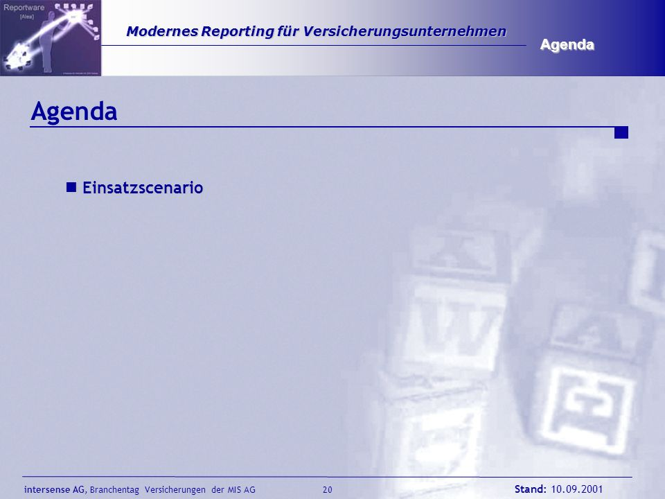 Agenda Agenda Einsatzscenario