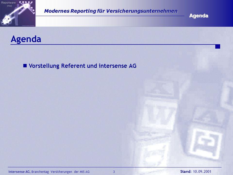 Agenda Agenda Vorstellung Referent und intersense AG