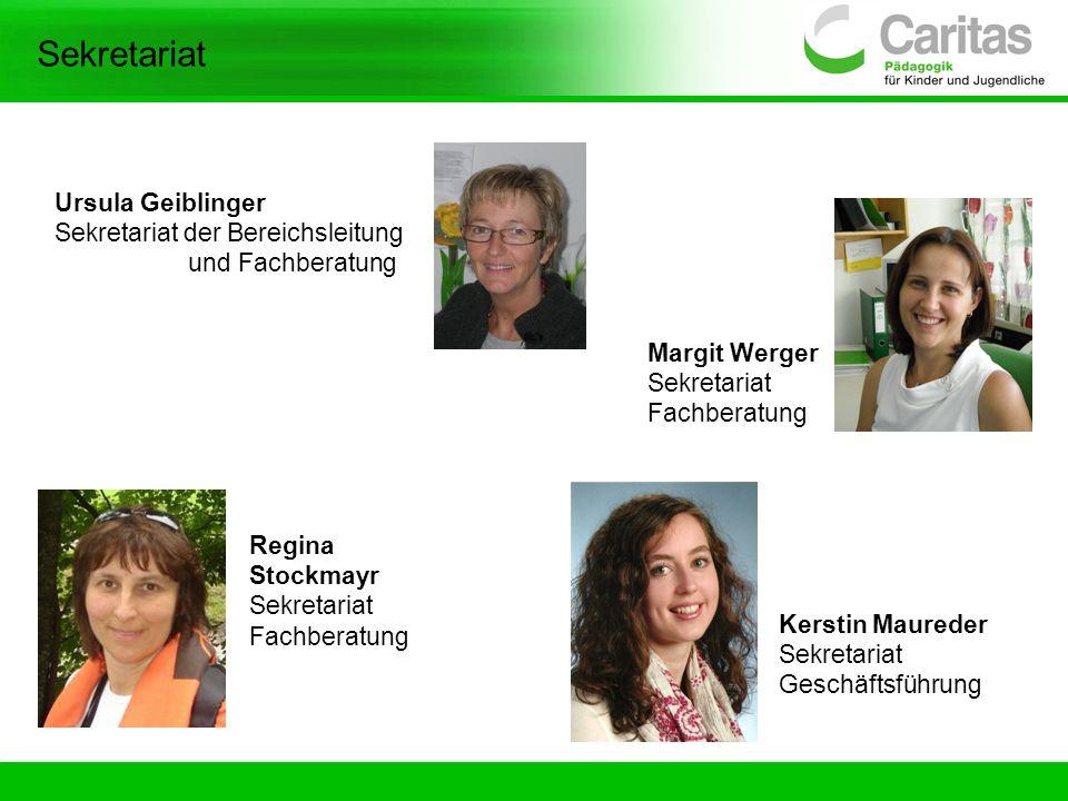 Sekretariat Ursula Geiblinger Sekretariat der Bereichsleitung