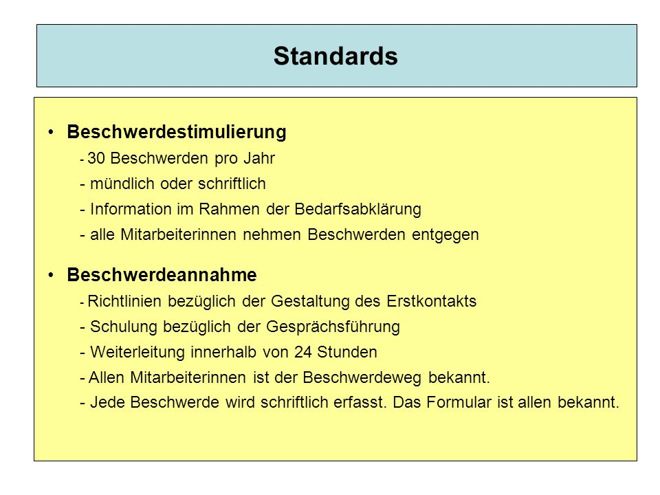 Standards Beschwerdestimulierung Beschwerdeannahme