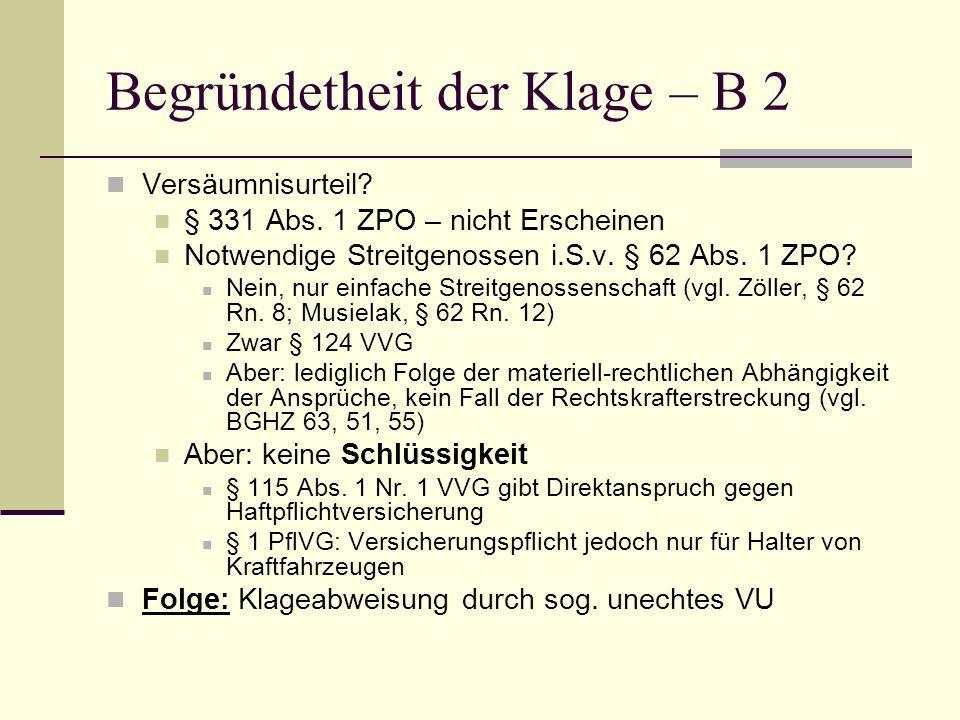Begründetheit der Klage – B 2