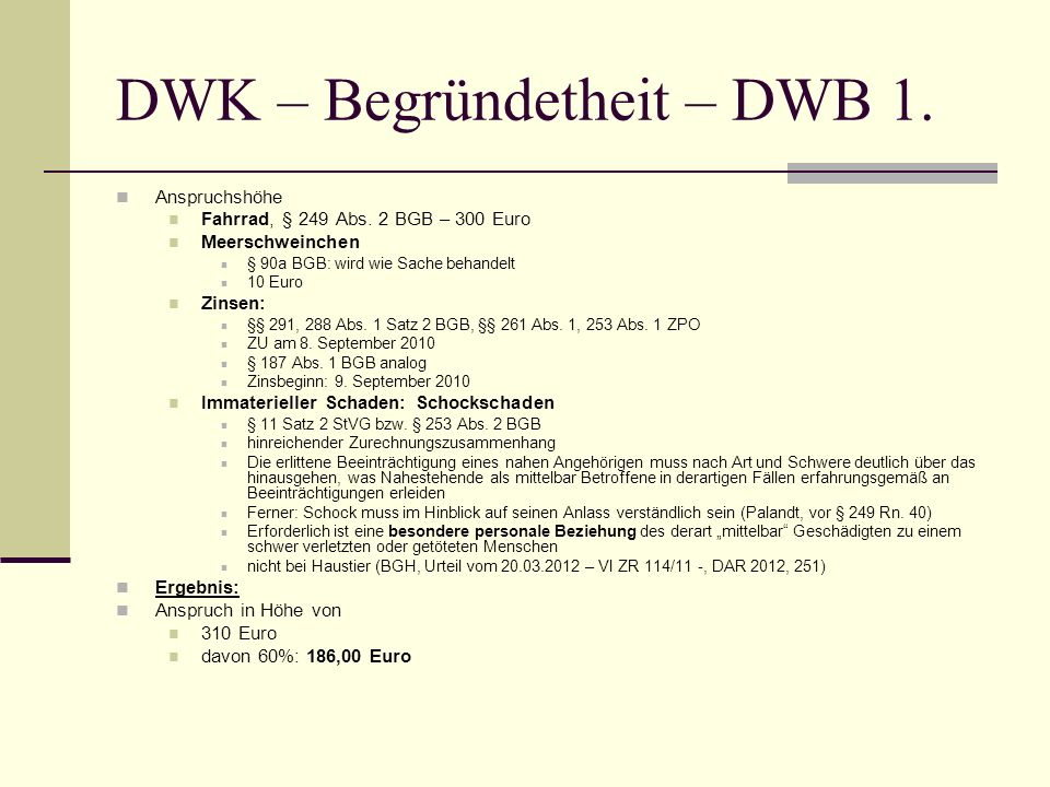 DWK – Begründetheit – DWB 1.