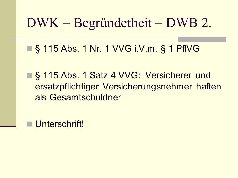 DWK – Begründetheit – DWB 2.