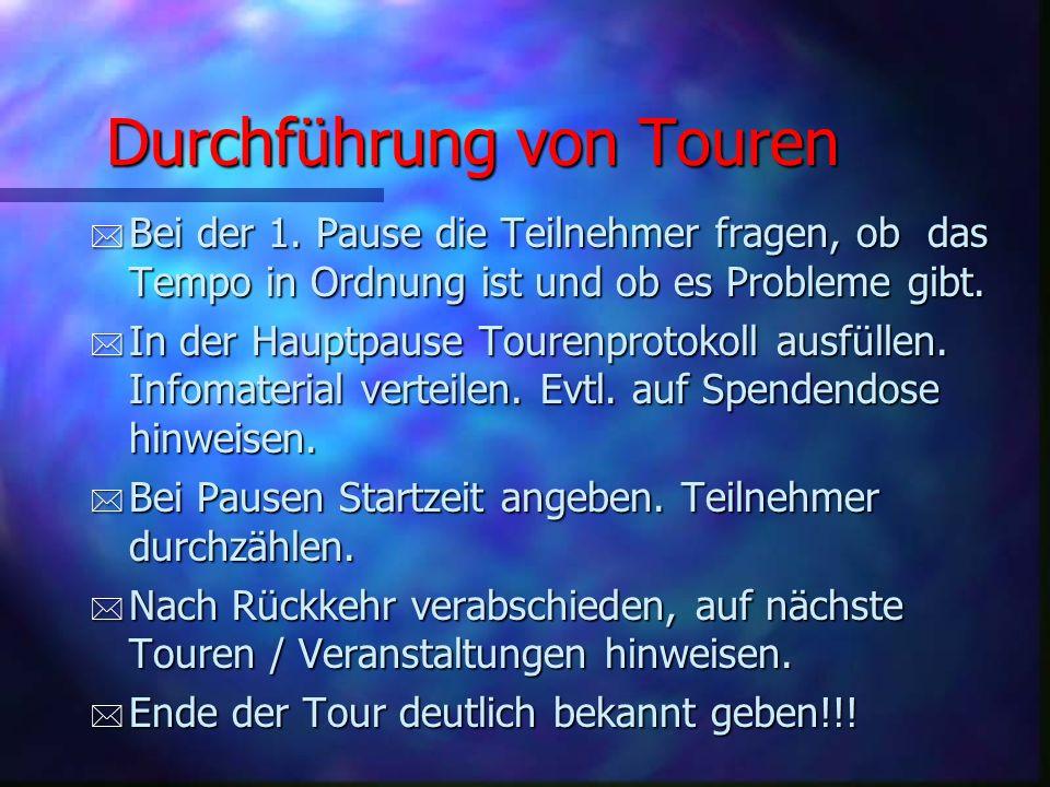Durchführung von Touren