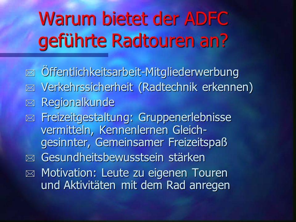 Warum bietet der ADFC geführte Radtouren an
