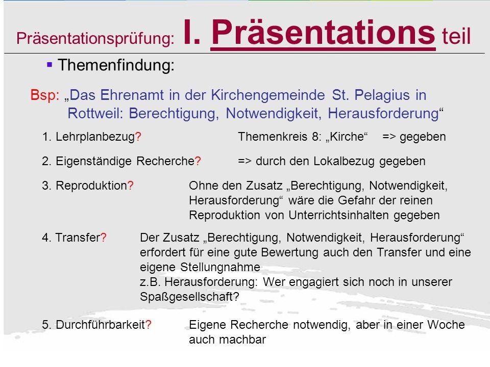 Präsentationsprüfung: I. Präsentations teil