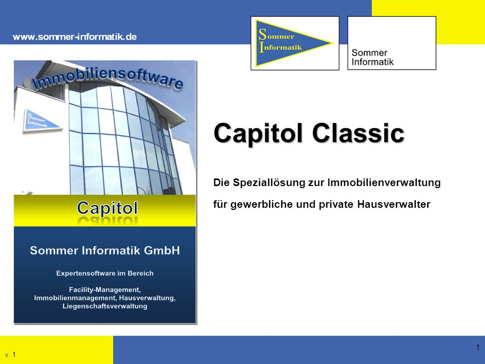 Capitol Classic Die Speziallösung zur Immobilienverwaltung für gewerbliche und private Hausverwalter.