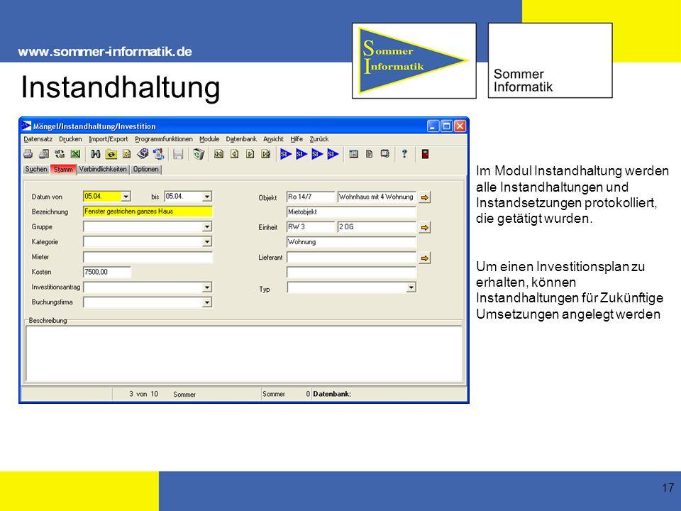 Instandhaltung Im Modul Instandhaltung werden alle Instandhaltungen und Instandsetzungen protokolliert, die getätigt wurden.