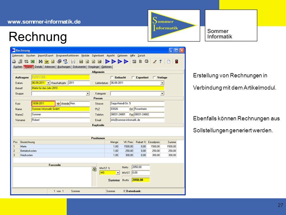 Rechnung Erstellung von Rechnungen in Verbindung mit dem Artikelmodul.