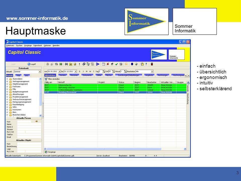 Hauptmaske - einfach - übersichtlich - ergonomisch - intuitiv
