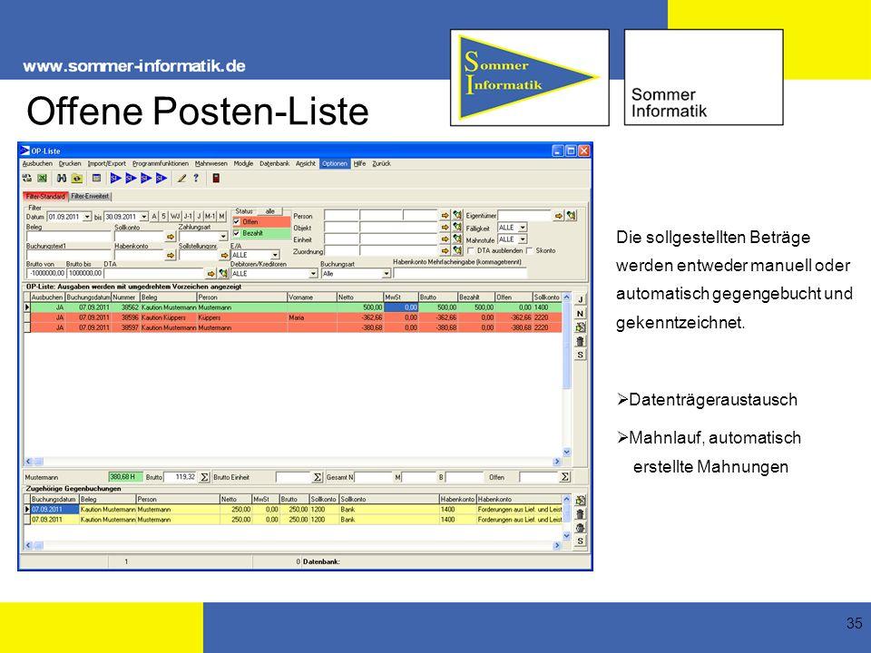 Offene Posten-Liste Die sollgestellten Beträge werden entweder manuell oder automatisch gegengebucht und gekenntzeichnet.