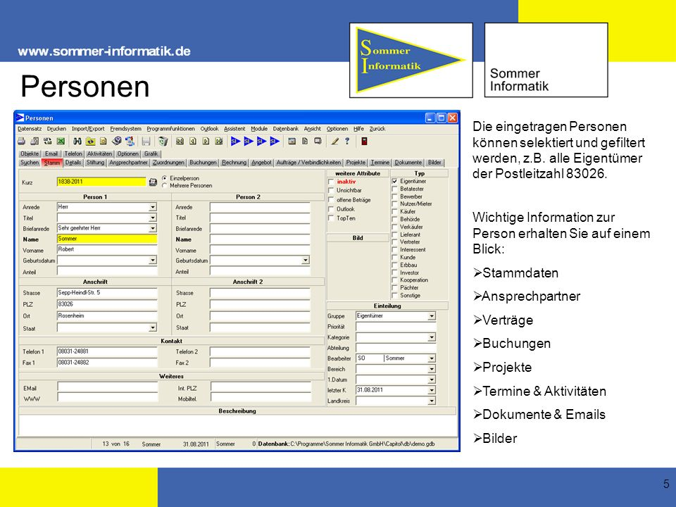 Personen Die eingetragen Personen können selektiert und gefiltert werden, z.B. alle Eigentümer der Postleitzahl 83026.