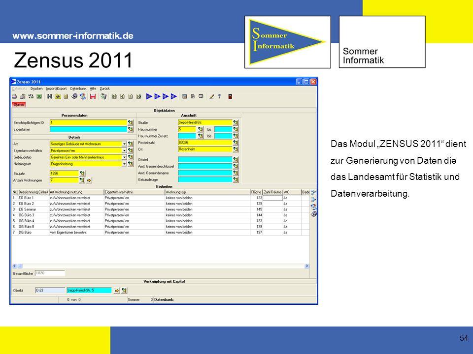 """Zensus 2011 Das Modul """"ZENSUS 2011 dient zur Generierung von Daten die das Landesamt für Statistik und Datenverarbeitung."""