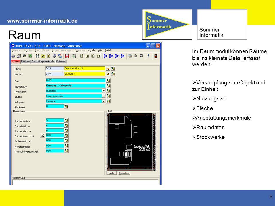 Raum Im Raummodul können Räume bis ins kleinste Detail erfasst werden.