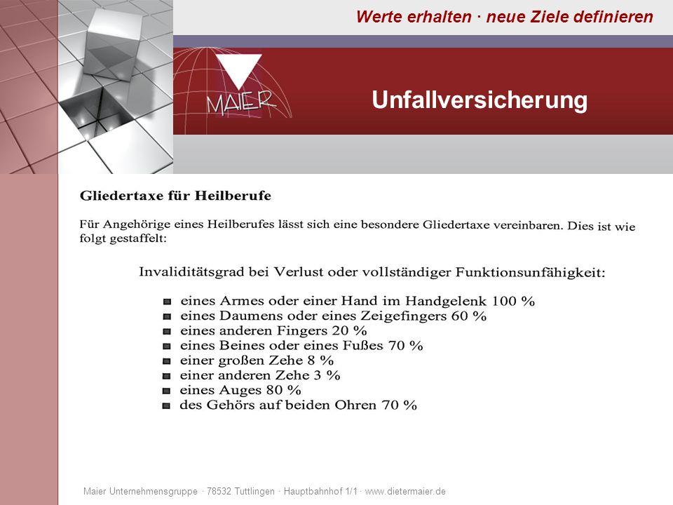 Unfallversicherung Maier Unternehmensgruppe · 78532 Tuttlingen · Hauptbahnhof 1/1 · www.dietermaier.de.
