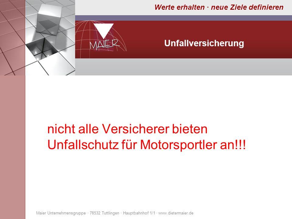 nicht alle Versicherer bieten Unfallschutz für Motorsportler an!!!