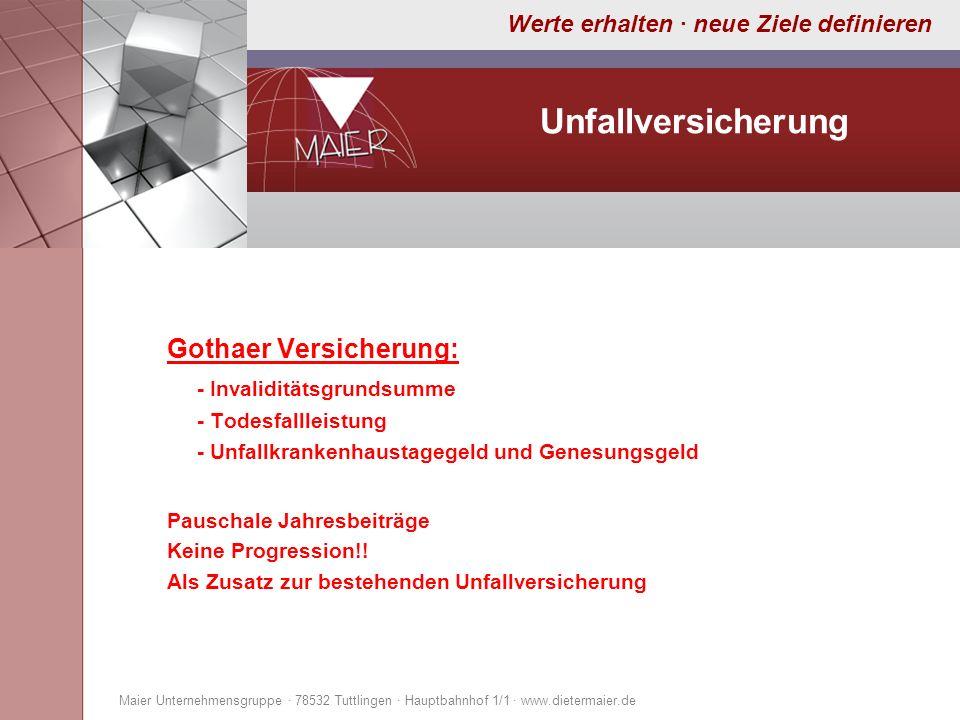 Unfallversicherung Gothaer Versicherung: - Invaliditätsgrundsumme