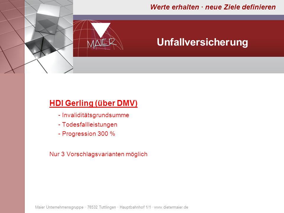 Unfallversicherung HDI Gerling (über DMV) - Invaliditätsgrundsumme
