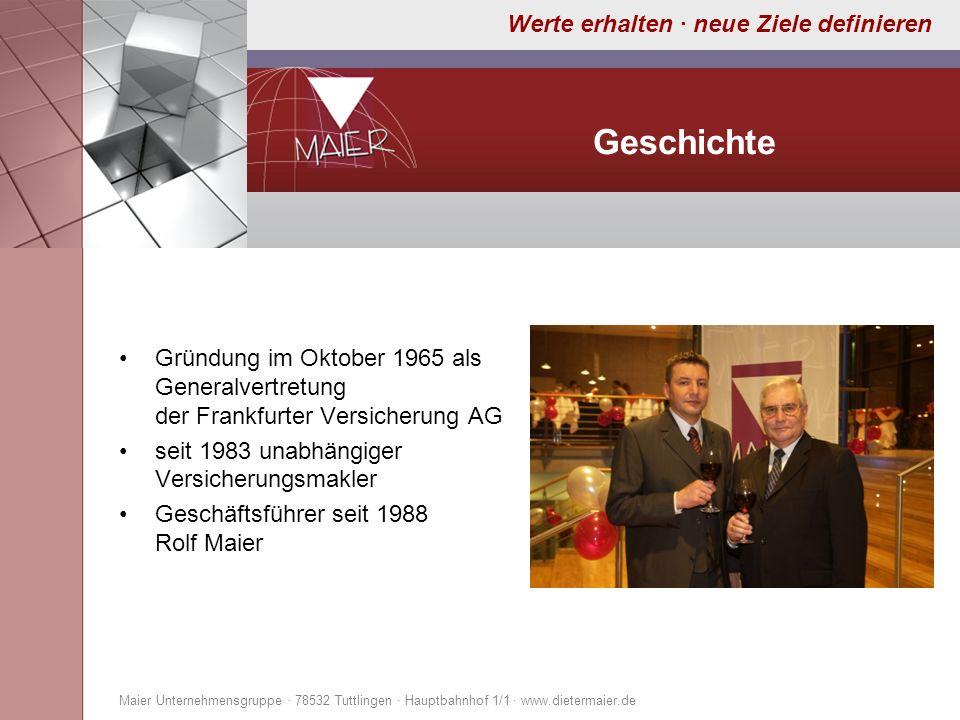 GeschichteGründung im Oktober 1965 als Generalvertretung der Frankfurter Versicherung AG. seit 1983 unabhängiger Versicherungsmakler.