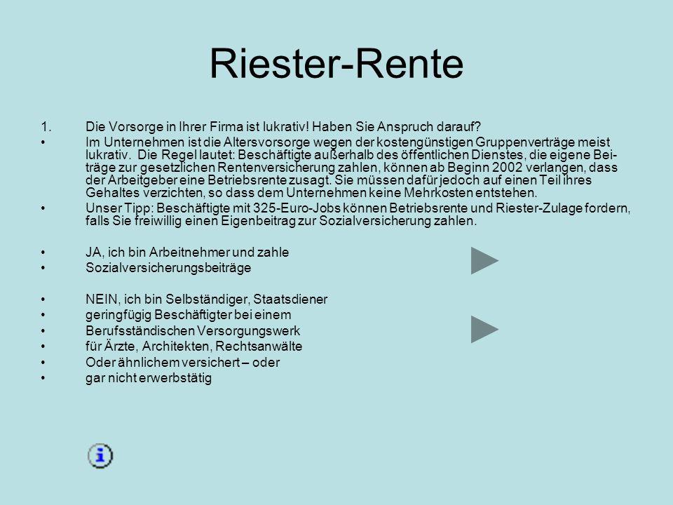 Riester-Rente Die Vorsorge in Ihrer Firma ist lukrativ! Haben Sie Anspruch darauf
