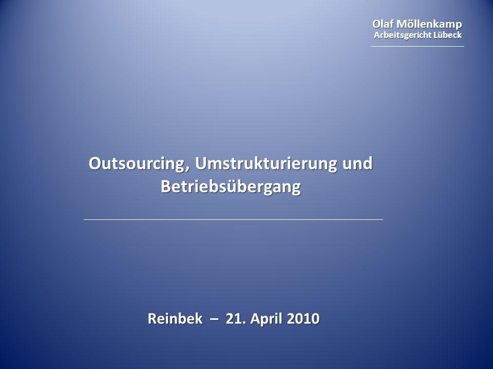 Outsourcing, Umstrukturierung und Betriebsübergang