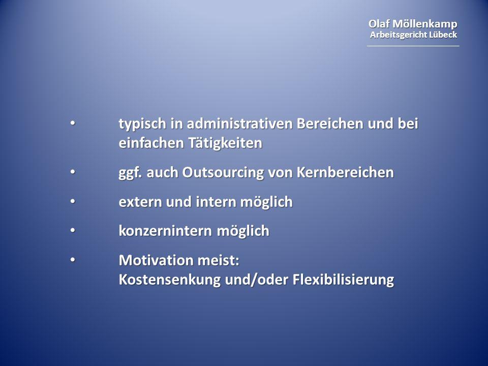 typisch in administrativen Bereichen und bei einfachen Tätigkeiten