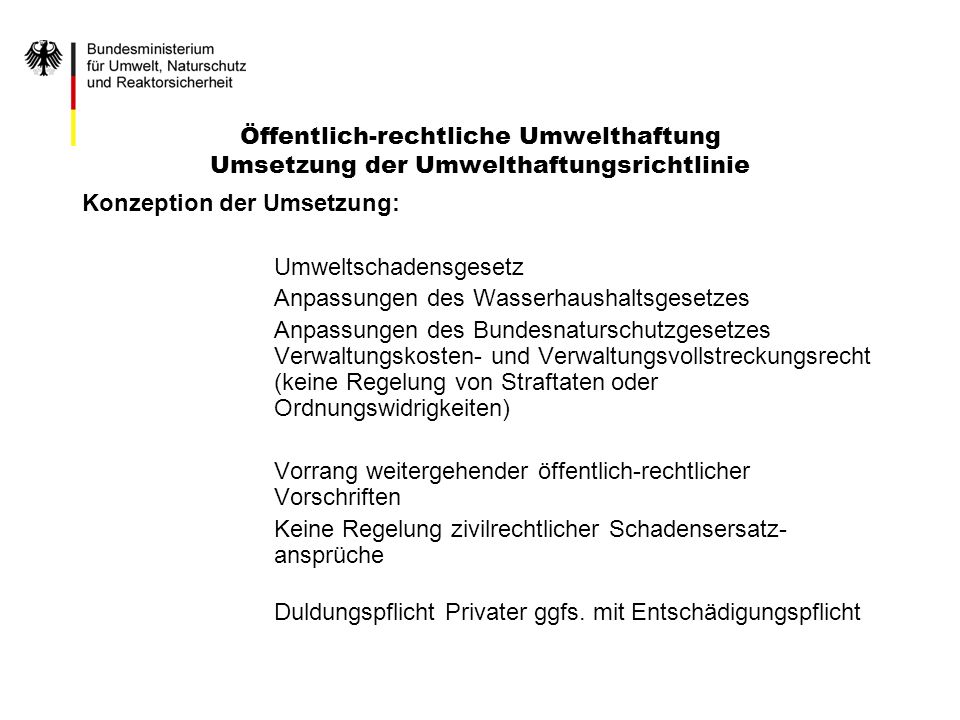 Öffentlich-rechtliche Umwelthaftung Umsetzung der Umwelthaftungsrichtlinie
