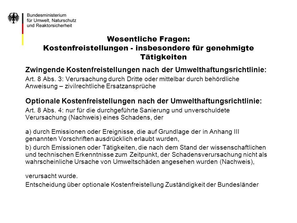 Zwingende Kostenfreistellungen nach der Umwelthaftungsrichtlinie: