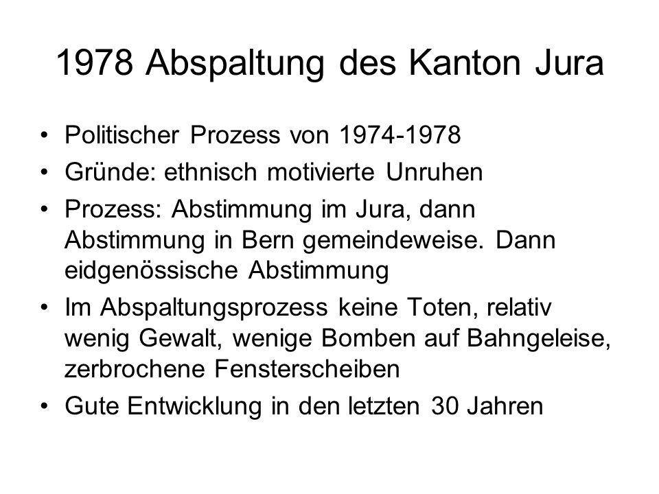 1978 Abspaltung des Kanton Jura