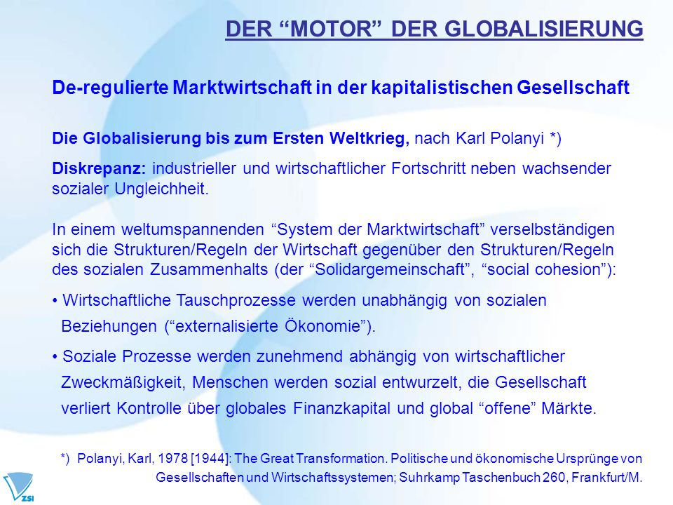 DER MOTOR DER GLOBALISIERUNG