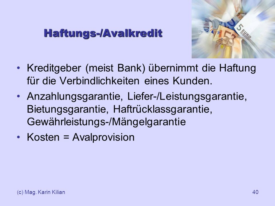 Haftungs-/Avalkredit