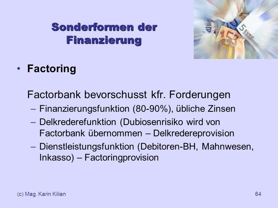 Sonderformen der Finanzierung