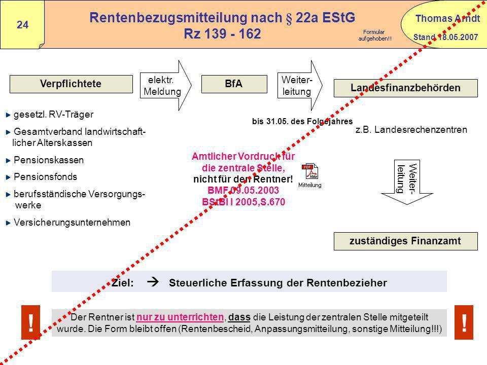 Rentenbezugsmitteilung nach § 22a EStG Rz 139 - 162