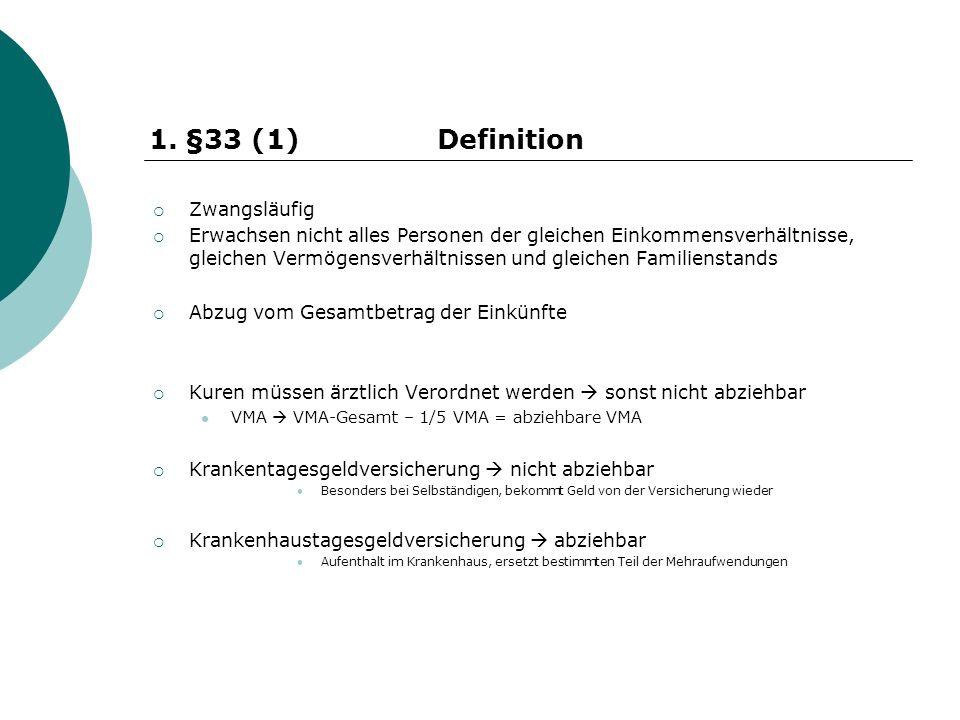 §33 (1) Definition Zwangsläufig