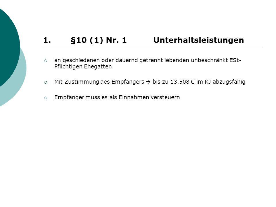 1. §10 (1) Nr. 1 Unterhaltsleistungen