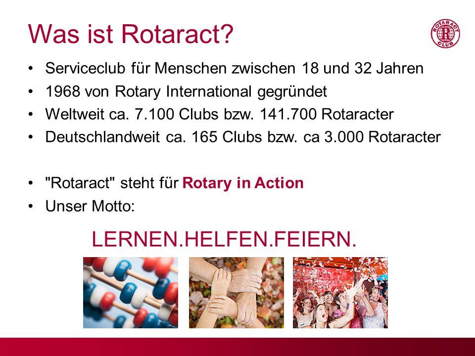 Was ist Rotaract LERNEN.HELFEN.FEIERN.