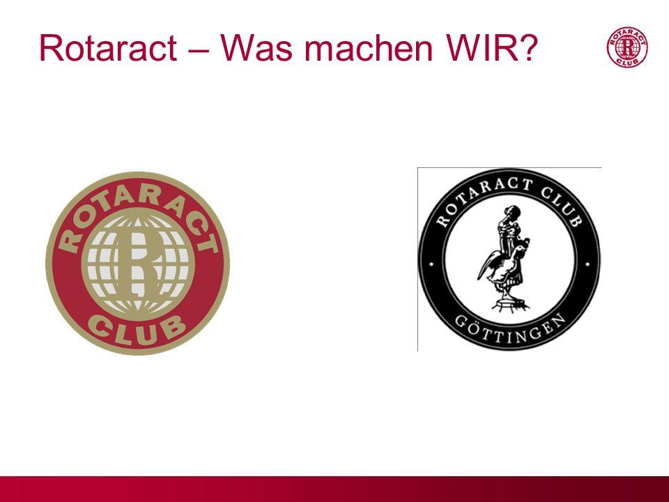 Rotaract – Was machen WIR
