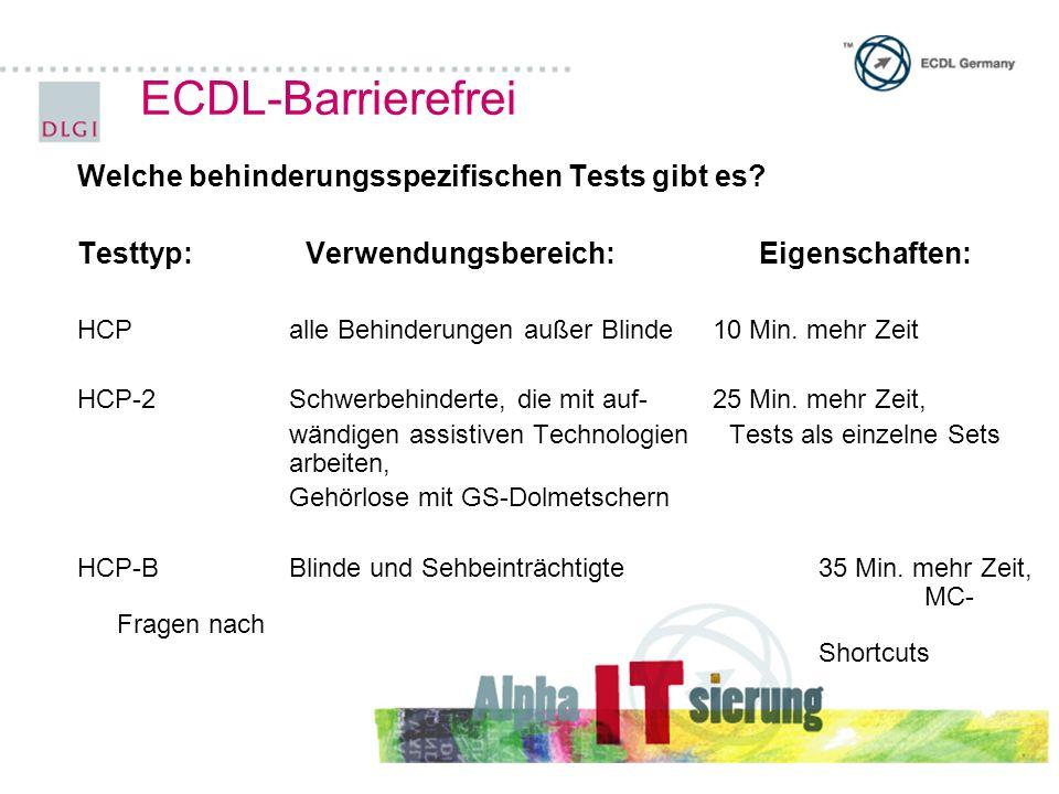 ECDL-Barrierefrei Welche behinderungsspezifischen Tests gibt es