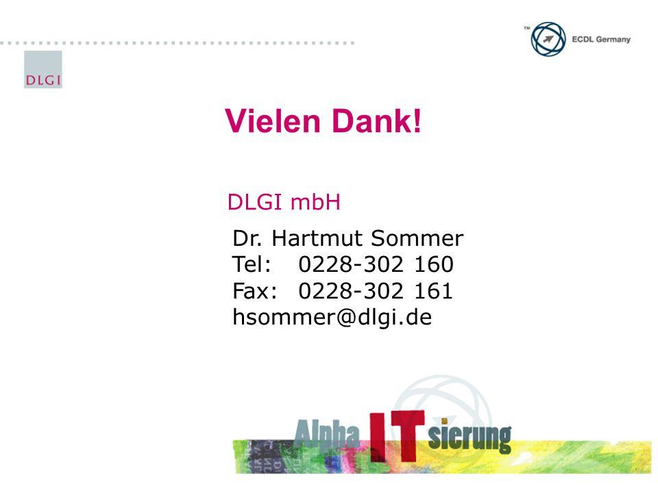 Vielen Dank! DLGI mbH Dr. Hartmut Sommer Tel: 0228-302 160