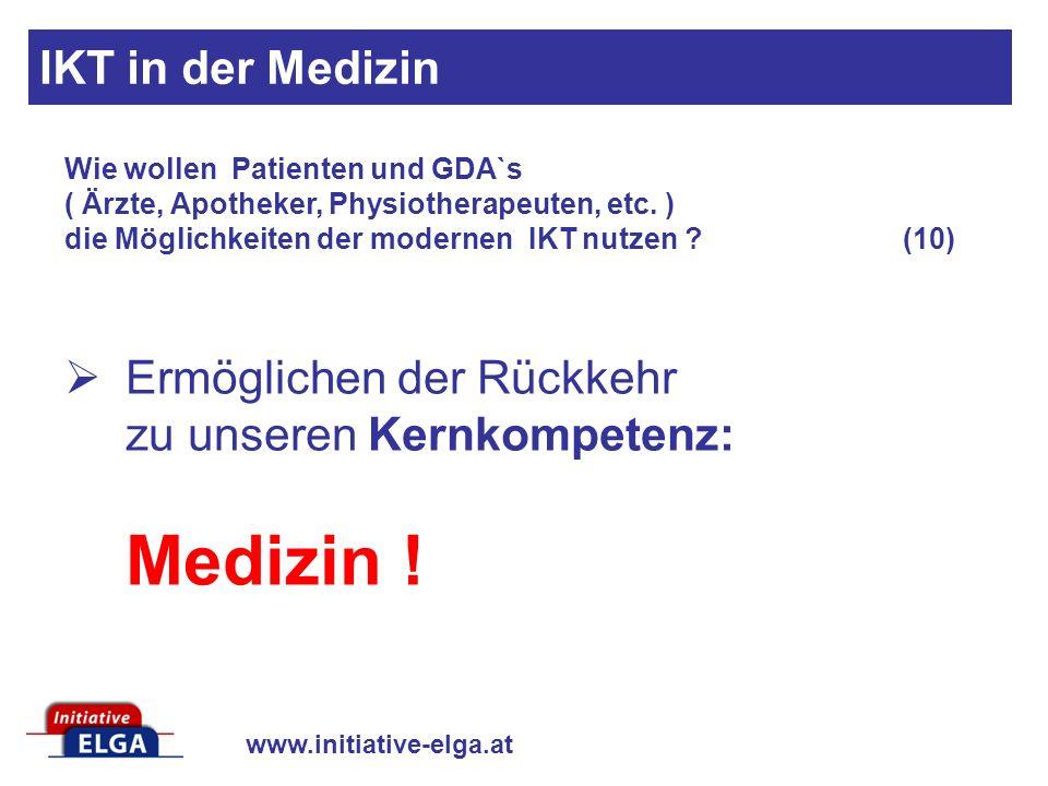 Ermöglichen der Rückkehr zu unseren Kernkompetenz: Medizin !