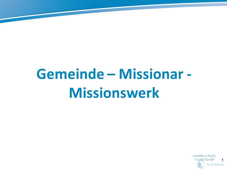 Gemeinde – Missionar - Missionswerk