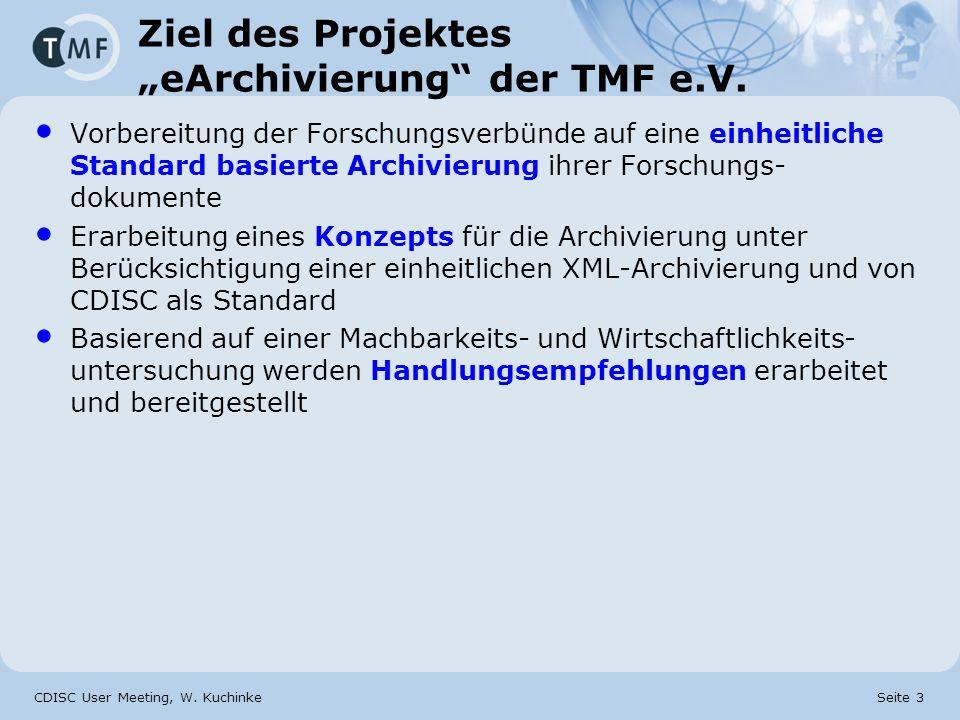 "Ziel des Projektes ""eArchivierung der TMF e.V."