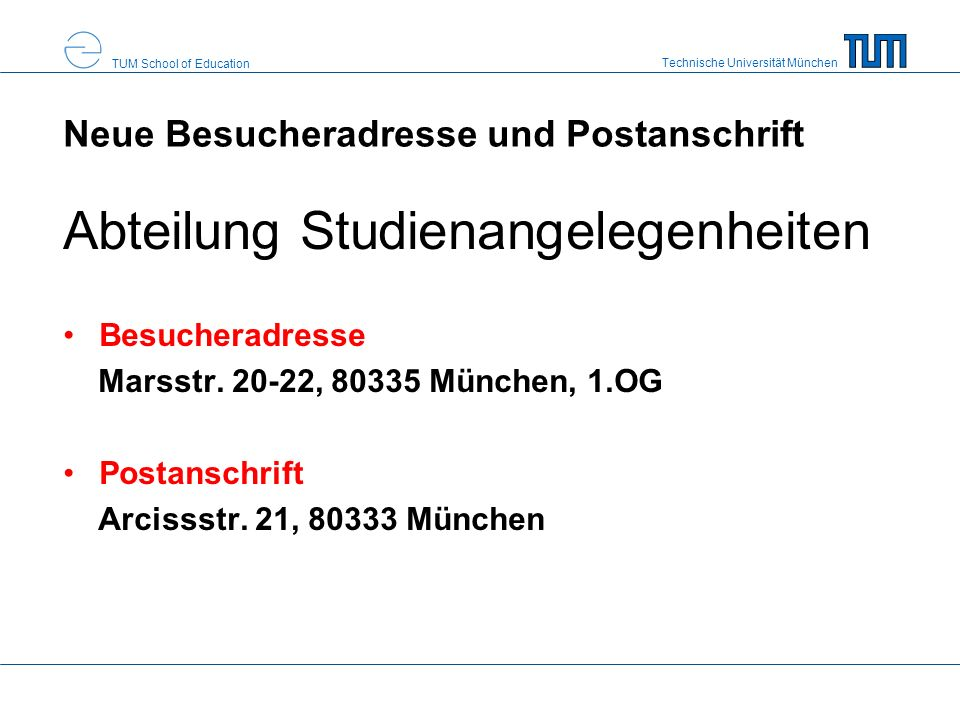 Neue Besucheradresse und Postanschrift