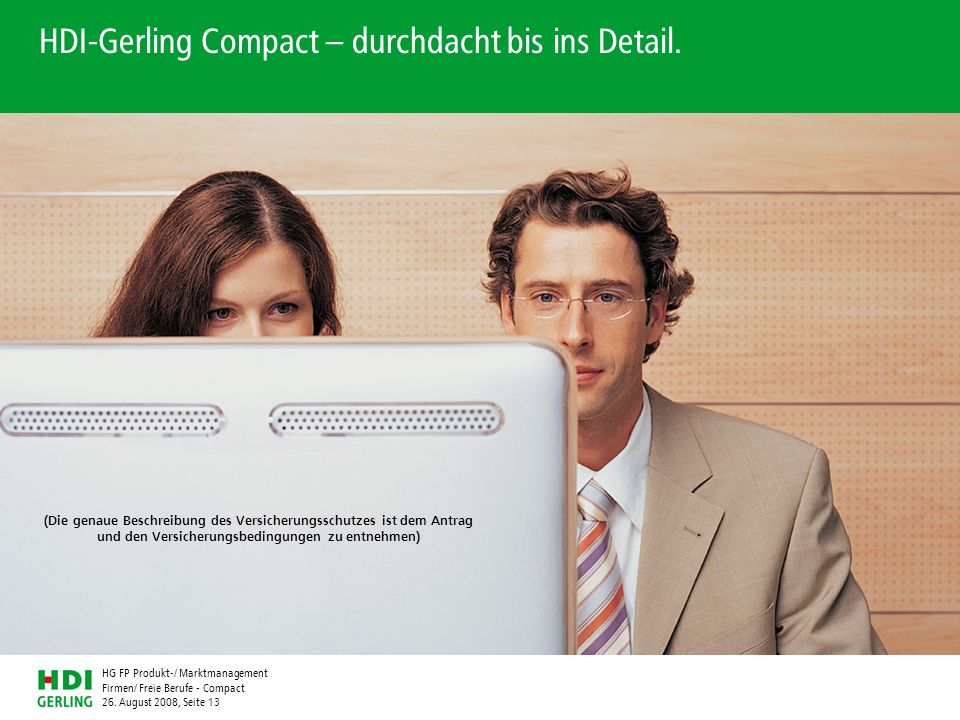 HDI-Gerling Compact – durchdacht bis ins Detail.